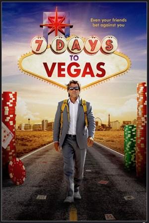 7 Days To Vegas (2019)